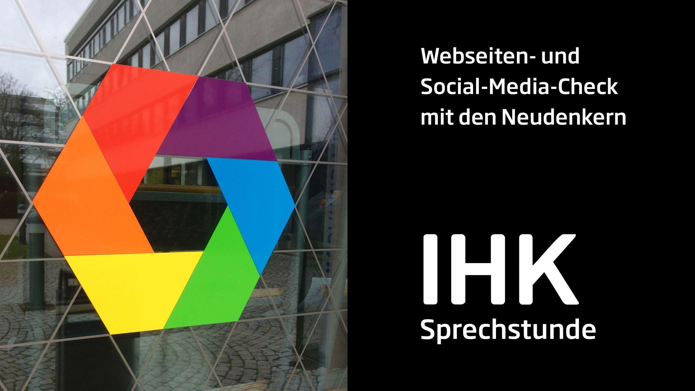 IHK Darmstadt Webseiten- und Social-Media-Check, Website-Check: DIE NEUDENKER® Agentur, Darmstadt